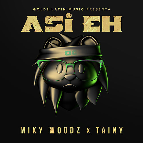 Asi Eh by Miky Woodz