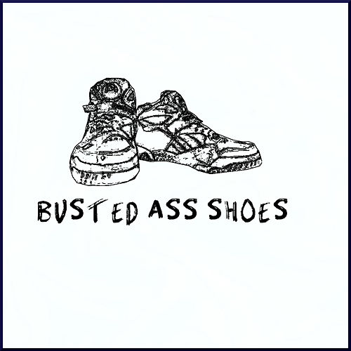Busted Ass Shoes de Don Tha Poet