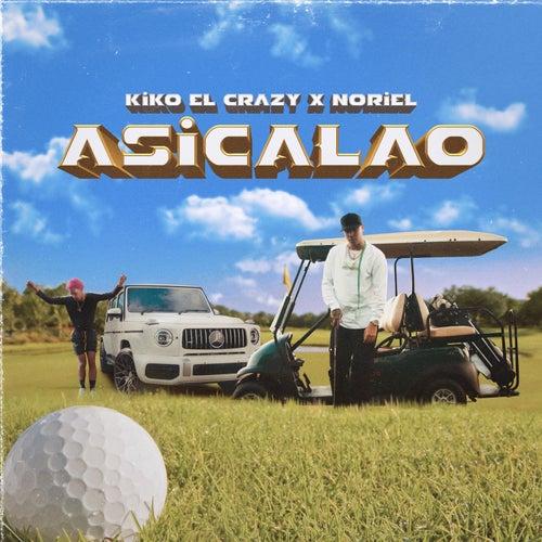 Asicalao de Noriel