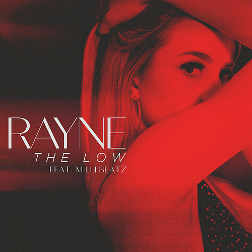 The Low by RAYNE