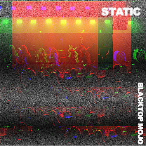 Static by Blacktop Mojo