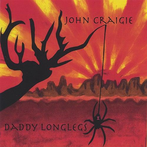 Daddy Longlegs by John Craigie