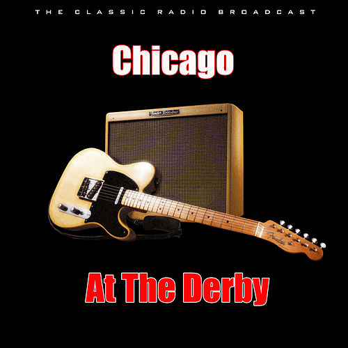At The Derby (Live) by Chicago