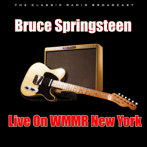 Live On WMMR New York (Live) by Bruce Springsteen
