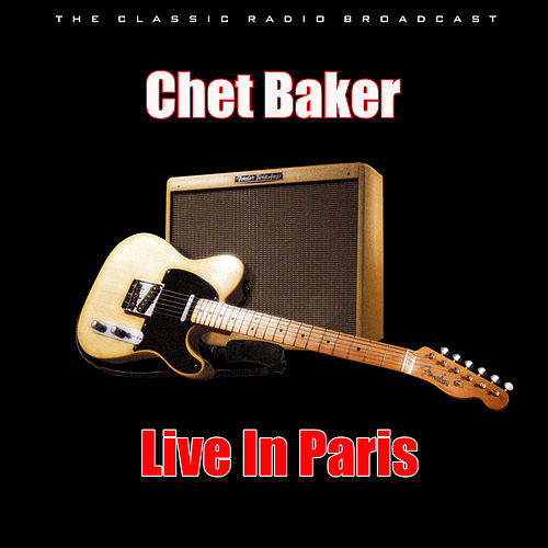 Live In Paris (Live) de Chet Baker