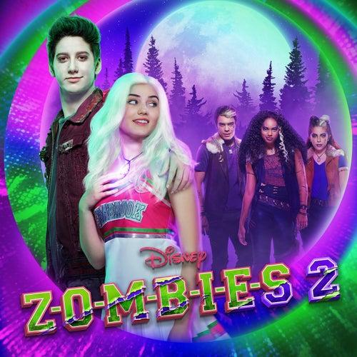 ZOMBIES 2 (Original TV Movie Soundtrack) de Various Artists