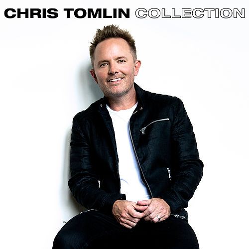 Chris Tomlin Collection von Chris Tomlin