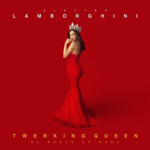 Twerking Queen (El Resto Es Nada) de Elettra Lamborghini