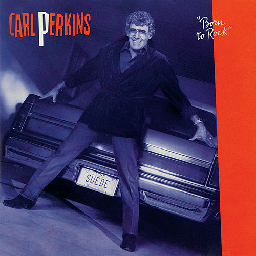 Born To Rock von Carl Perkins
