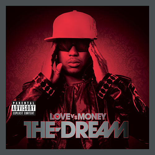 Love Vs. Money von The-Dream