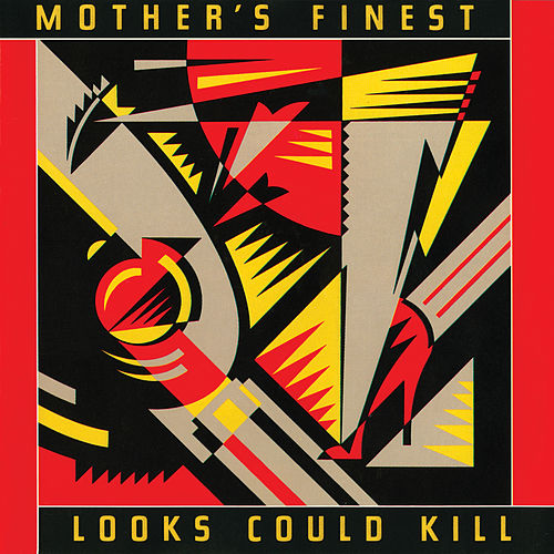Looks Could Kill by Mother's Finest