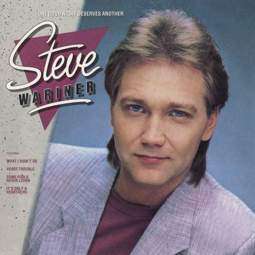 One Good Night Deserves Another de Steve Wariner