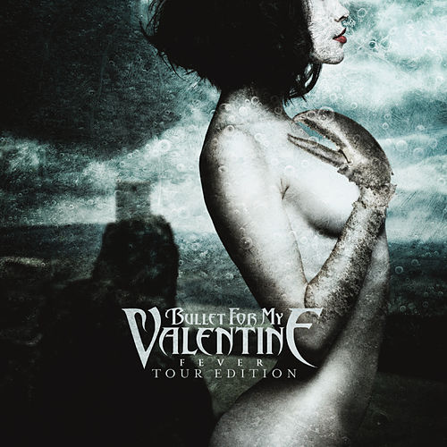 Fever (Tour Edition) de Bullet For My Valentine
