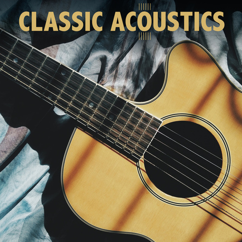 Classic Acoustics de Various Artists