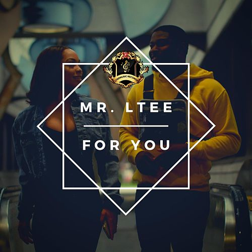 For You by MR Ltee
