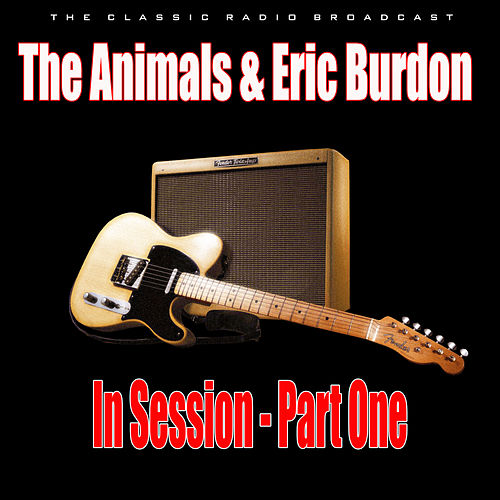 In Session - Part One (Live) von The Animals