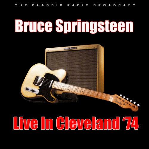 Live In Cleveland '74 (Live) von Bruce Springsteen