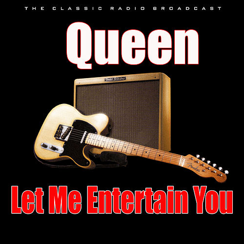 Let Me Entertain You (Live) de Queen