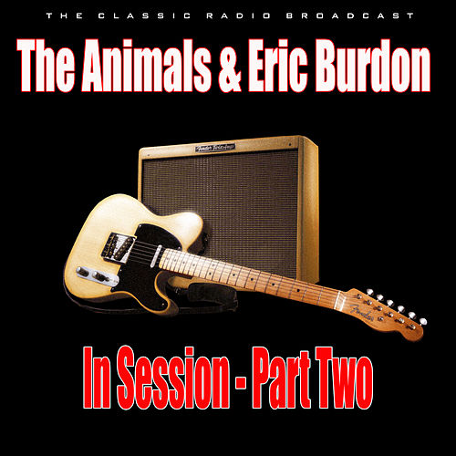 In Session - Part Two (Live) von The Animals