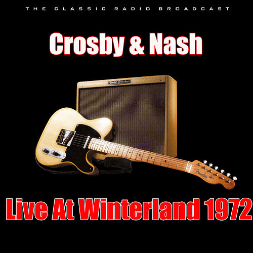 Live At Winterland 1972 (Live) de Crosby & Nash