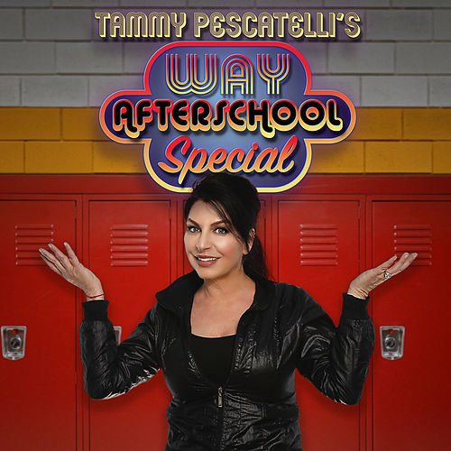 Way After School Special by Tammy Pescatelli
