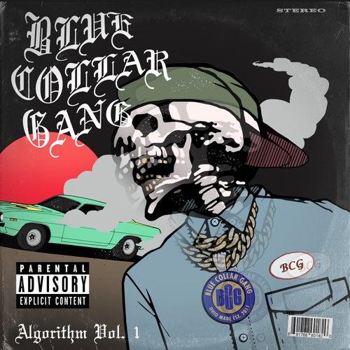 Stalley Presents: Bcg Algorithm, Vol. 1 von Blue Collar Gang
