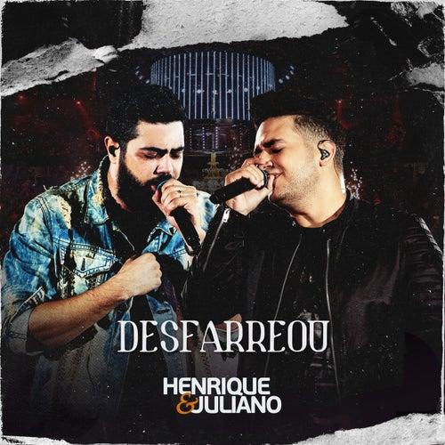 Desfarreou (Ao Vivo) de Henrique & Juliano