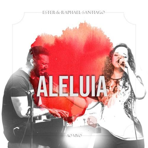 Aleluia (Ao Vivo) by Ester