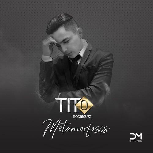 Metamorfosis de Tito Rodriguez