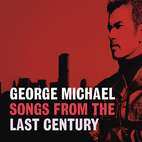 Songs From The Last Century de George Michael