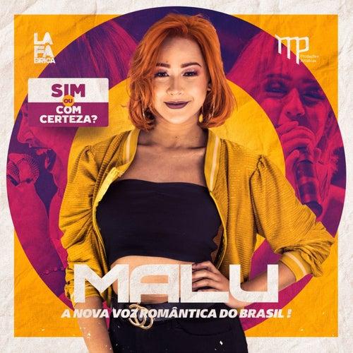 Sim ou Com Certeza? A Nova Voz Romântica do Brasil! de Malú