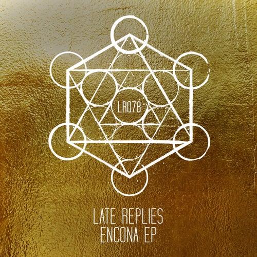 Encona EP by Late Replies