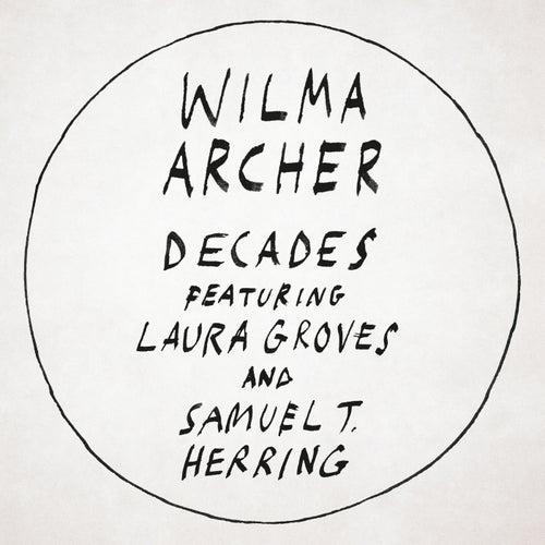 Decades de Wilma Archer