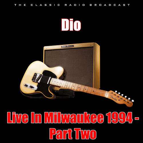 Live In Milwaukee 1994 - Part Two (Live) de Dio
