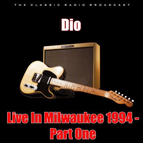 Live In Milwaukee 1994 - Part One (Live) von Dio
