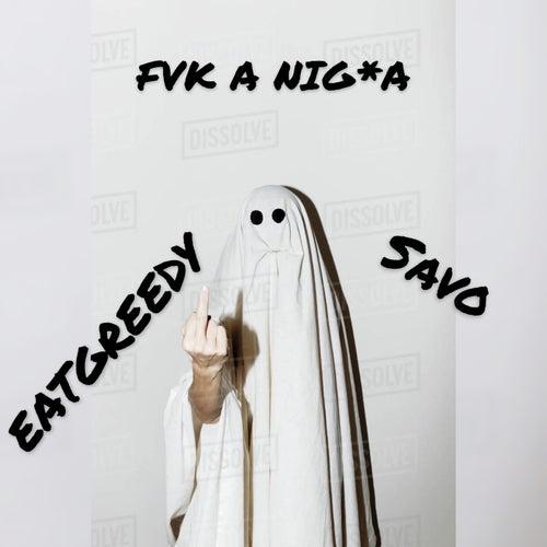 Fvk A N**GA di EatGreedy Savo