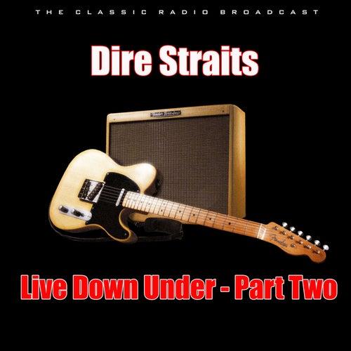 Live Down Under - Part Two (Live) de Dire Straits