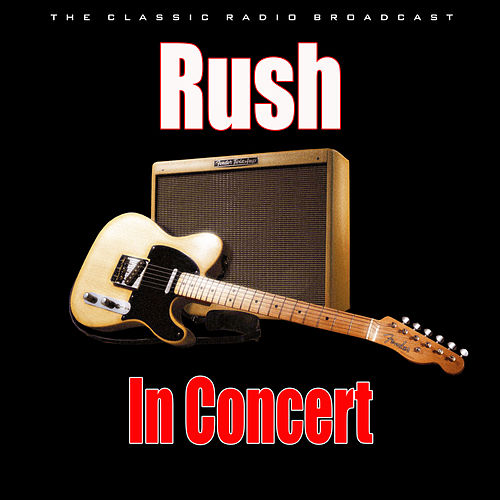 In Concert (Live) by Rush