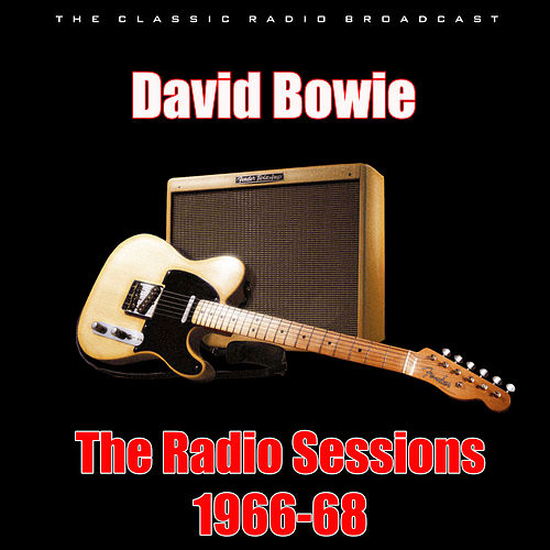 The Radio Sessions 1966-68 (Live) by David Bowie