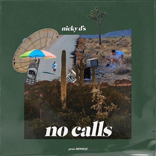 No Calls by Nicky D's