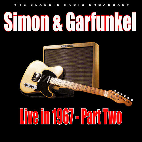 Live in 1967 - Part Two (Live) de Simon & Garfunkel