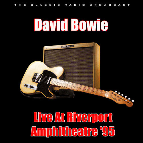 Live At Riverport Amphitheatre '95 (Live) by David Bowie