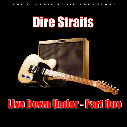 Live Down Under - Part One (Live) de Dire Straits