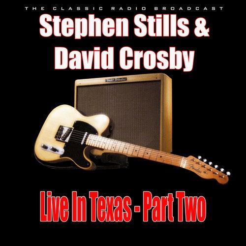 Live In Texas - Part Two (Live) de Stephen Stills