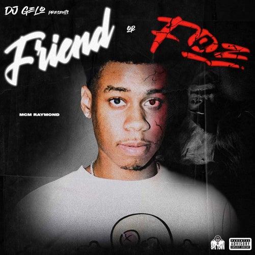 Friend Or A Foe de DJ Gelo