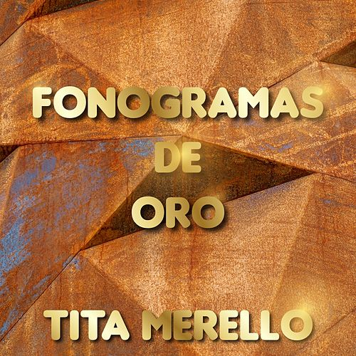 Fonograma de Oro, Vol. 1 by Tita Merello