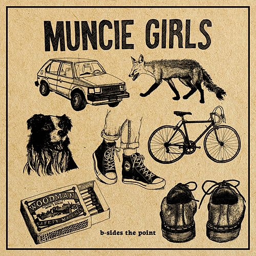 B-Sides the Point by Muncie Girls