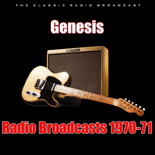 Radio Broadcasts 1970-71 (Live) de Genesis