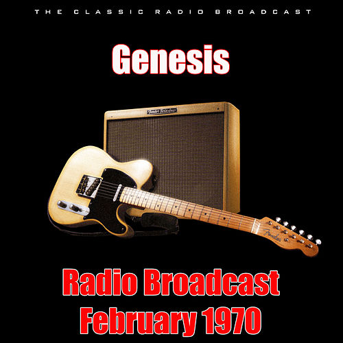 Radio Broadcast February 1970 (Live) by Genesis