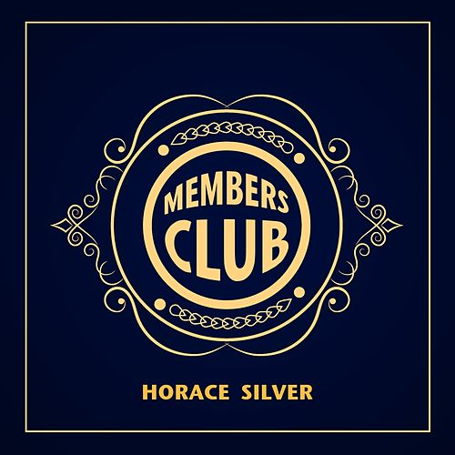 Members Club von Horace Silver